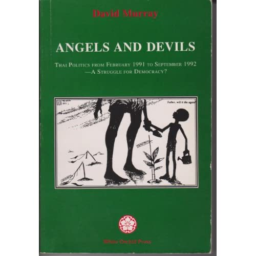 Angels And Devils Thai Politics From February 1991 To September 1992 A