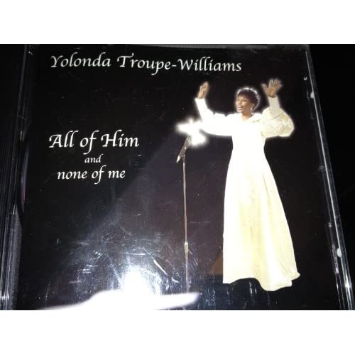 Image 0 of All Of Him & None Of Me By Yolonda Troupe Williams Yolonda Troupe Williams Perfo