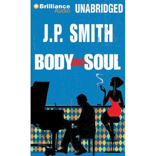 Body And Soul By Smith Jp Tecosky Nick Reader On Audiobook CD