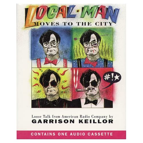 Image 0 of Local Man Moves To The City: Loose Talk From American Radio Company By Garrison