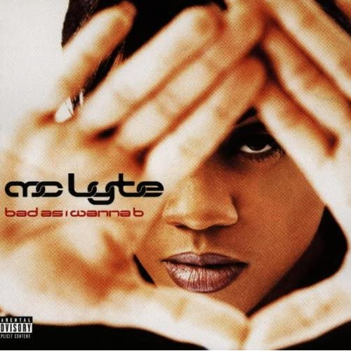 Image 0 of Bad As I Wanna B By Mc Lyte On Audio CD Album 2010