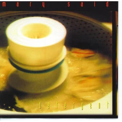 Image 0 of Detergent By Mary Said On Audio CD Album