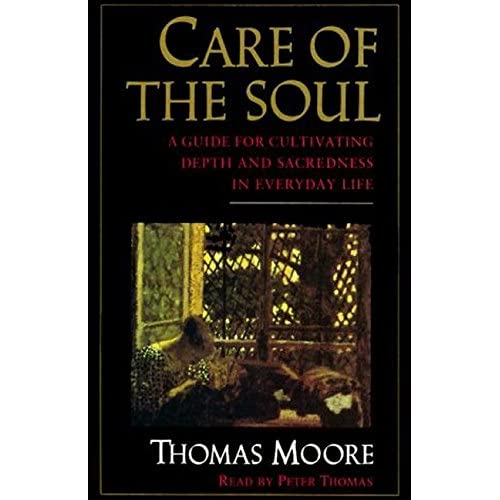 Image 0 of Care Of The Soul By Moore Thomas Thomas Peter Reader On Audio Cassette