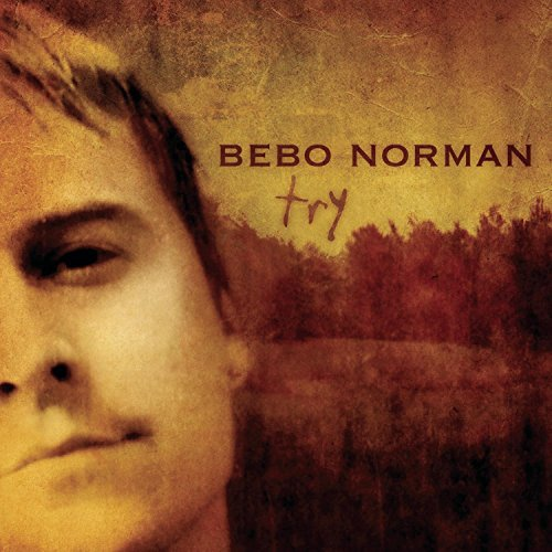 Image 0 of Try By Bebo Norman On Audio CD Album 2004