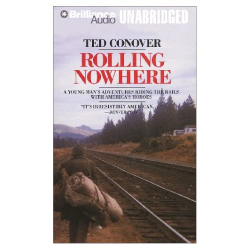 Image 0 of Rolling Nowhere: Riding The Rails With America's Hoboes By Ted Conover On Audio