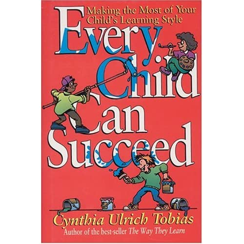 Image 0 of Every Child Can Succeed: Making The Most Of Your Child's Learning Style By Cynth