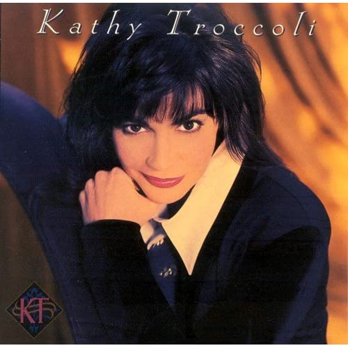 Image 0 of Kathy Troccoli On Audio CD Album