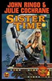 Sister Time, by John Ringo and Julie Cochrane
