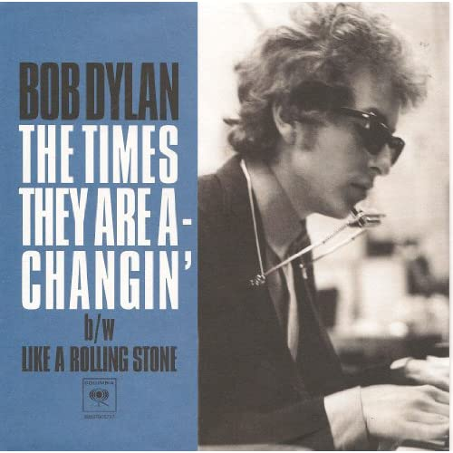 The Times They Are A-Changin' / Like A Rolling Stone 45 RPM Single On Vinyl Reco