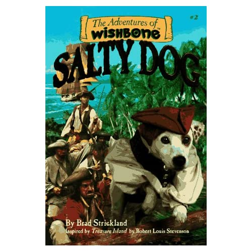 Salty Dog Adventures Of Wishbone #2 By Strickland Brad Duffield Rick