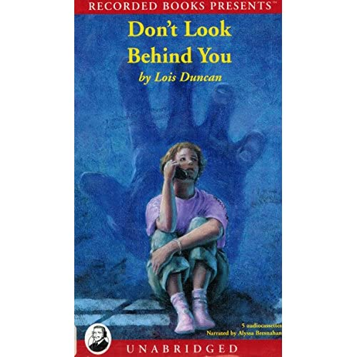 Image 0 of Don't Look Behind You By Lois Duncan Alyssa Bresnahan Narrator On Audio Cassette