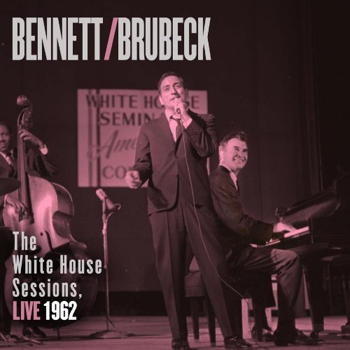 Image 0 of Bennett Brubeck: The White House Sessions Live 1962 With Dave Brubeck By Dave Br