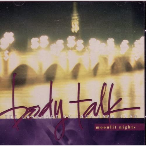 Image 0 of Body Talk: Moonlit Nights The Language Of Love 1965-1995 On Audio CD Album