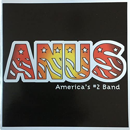 Image 0 of America's #2 Band By Anus On Audio CD Album