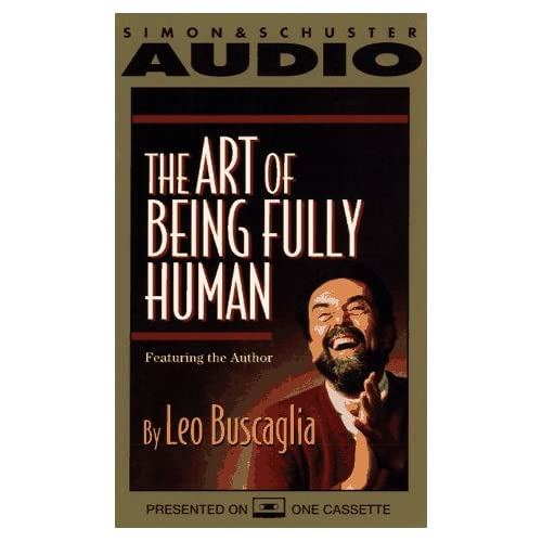 Image 0 of Art Of Being Fully Human By Leo Buscaglia On Audio Cassette