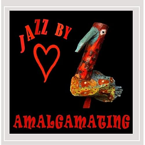 Image 0 of Amalgamating By Jazz By Heart On Audio CD Album 2016