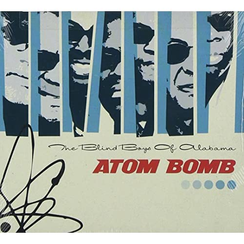 Image 0 of Atom Bomb By Blind Boys Of Alabama On Audio CD Pop