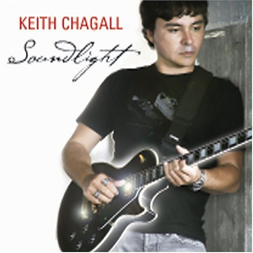 Image 0 of Soundlight By Keith Chagall Performer On Audio CD Album 2004
