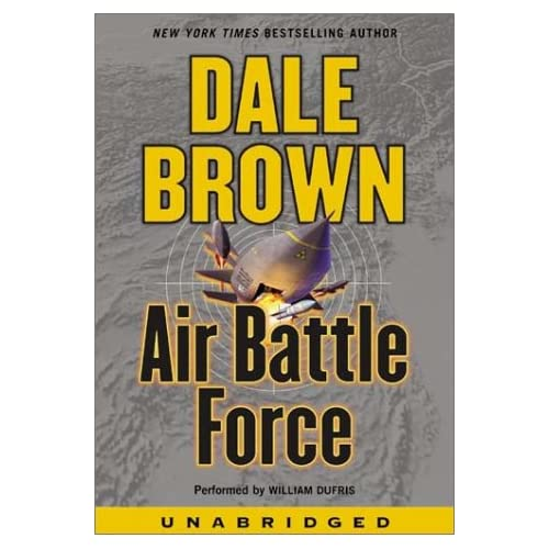 Image 0 of Air Battle Force By Dale Brown William Dufris Narrator On Audio Cassette