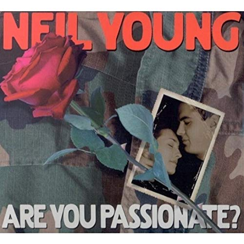 Image 0 of Are You Passionate? By Neil Young Performer On Audio CD Album 2002