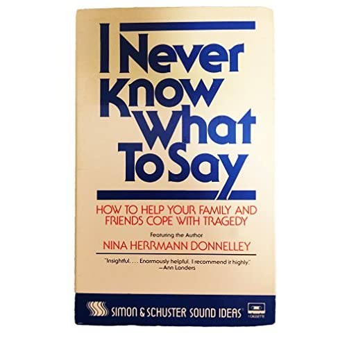 Image 0 of I Never Know What To Say By Nina Herrmann Donnelley On Audio Cassette