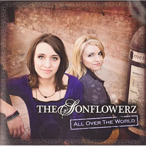 All Over The World By The Sonflowerz On Audio CD Album