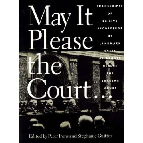Image 0 of May It Please The Court By Peter H Irons Editor And Stephanie Guitton Editor And