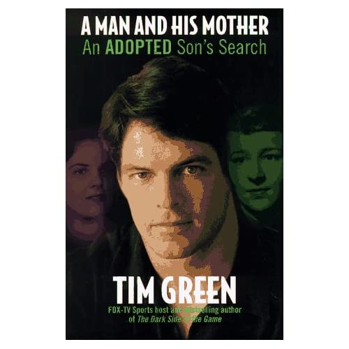 A Man And His Mother: An Adopted Son's Search By Tim Green On Audio