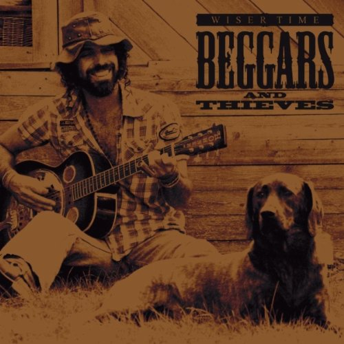 Image 0 of Beggars And Thieves By Wiser Time On Audio CD Album 2010