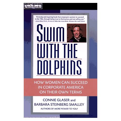 Image 0 of Swim With The Dolphins: How Women Can Succeed In Corporate America On Their Own