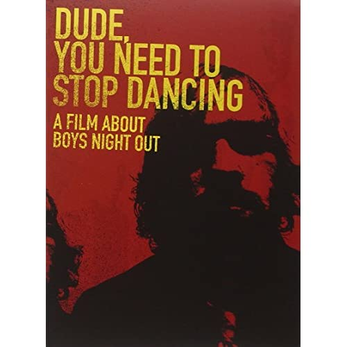 Image 0 of Boys Night Out: Dude You Need To Stop Dancing On DVD