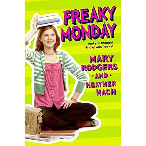 Freaky Monday By Rodgers Mary Hach Heather Book By Rodgers Mary Hach