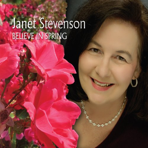Image 0 of Believe In Spring By Stevenson Janet On Audio CD Album 2011