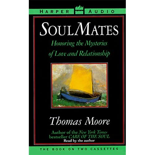 Image 0 of Soul Mates Honoring The Mysteries Of Love And Relationship By Thomas Moore And T