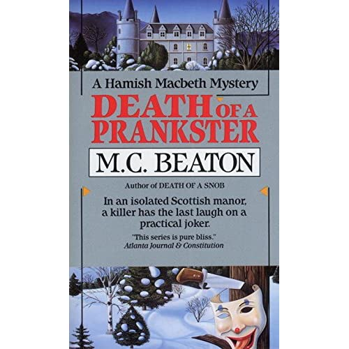 Death Of A Prankster Hamish Macbeth Mysteries No 7 By Mc Beaton Book