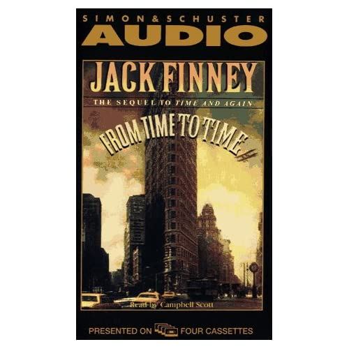 Image 0 of From Time To Time: The Sequel To Time And Again By Jack Finney Campbell Scott Na