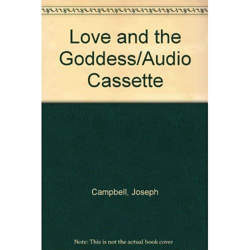Image 0 of Love And The Goddess/audio Cassette By Joseph Campbell On Audio Cassette