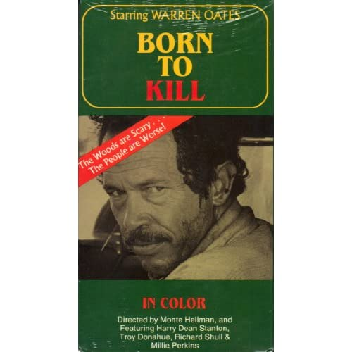 Born To Kill 1974 Film Starring Warren Oates On VHS