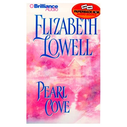 Image 0 of Pearl Cove By Elizabeth Lowell And Dick Hill Reader On Audio Cassette