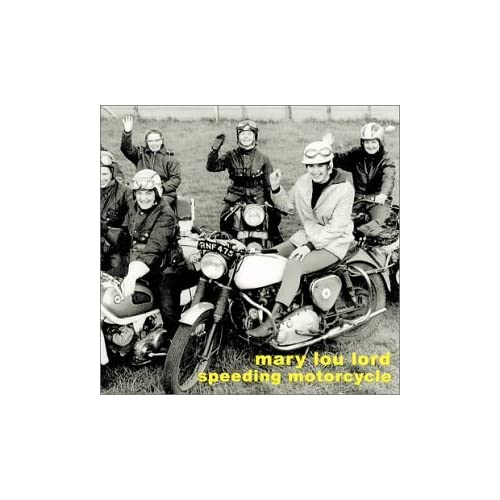 Image 0 of Speeding Motorcycle Mary Lou Lord [Performer]