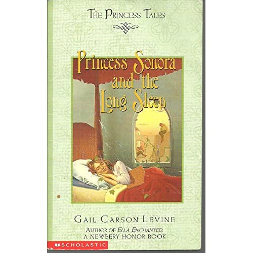 Princess Sonora And The Long Sleep The Princess Tales By Gail Carson