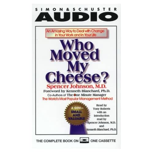 Image 0 of Who Moved My Cheese: An Amazing Way To Deal With Change In Your Work