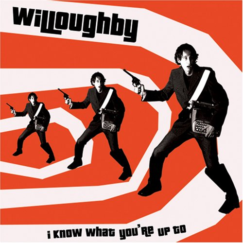 Image 0 of I Know What You're Up To By Willoughby On Audio CD Album 2008