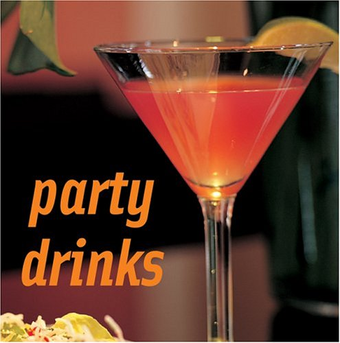 Party Drinks by Louise Pickford