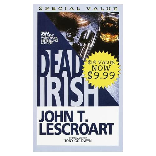 Image 0 of Dead Irish Dismas Hardy By John Lescroart And Tony Goldwyn Reader On Audio Casse