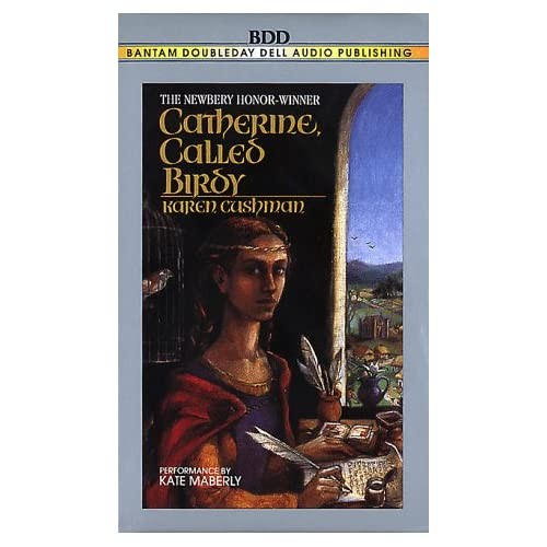 Image 0 of Catherine Called Birdy By Cushman Karen Maberly Kate Reader On Audio Cassette
