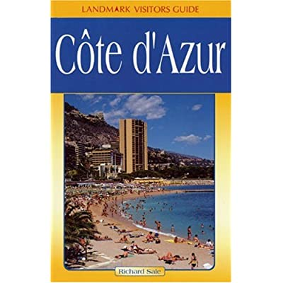 Cote D'azur (Landmark Visitors Guide) (Landmark Visitors Guide)