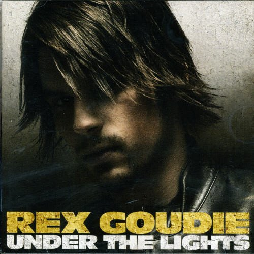 Image 0 of Under The Lights By Rex Goudie On Audio CD Album 2007