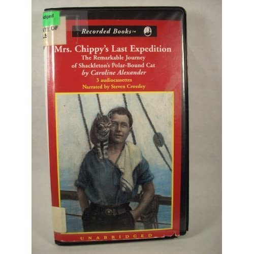 Image 0 of Mrs Chippy's Last Expedition The Remarkable Journal Of Shackleton's Polar-Bound