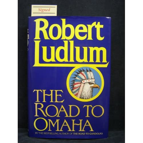 The Road To Omaha By Robert Ludlum On Audio Cassette